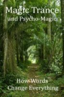 Forest Path with title Magic Trance and Psychomagic. How words change everything.