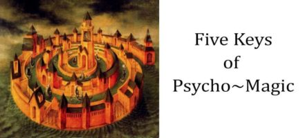 Five Keys to Psychomagic
